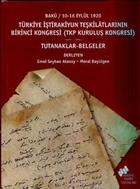 Türkiye İştirakiyun Teşkilatlarının Birinci Kongresi (Tkp Kuruluş Kongresi)