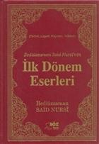 Bediüzzaman Said Nursi'nin İlk Dönem Eserleri (Çanta Boy)