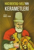 Hacı Bektaş-ı Veli'nin Kerametleri