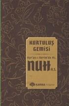 Kurtuluş Gemisi Kuran-ı Kerimde Hz. Nuh (a.s.)