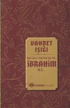 Vahdet Işığı Kuran-ı Kerimde Hz. İbrahim (a.s.)