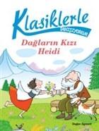 Klasiklerle Tanışıyorum - Dağların Kızı Heidi