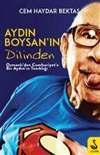 Aydın Boysan'ın Dilinden