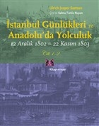 İstanbul Günlükleri ve Anadolu'da Yolculuk (Cilt 1-2)