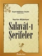 Hayırları Müjdeleyen Salavat-ı Şerifeler