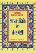 Kur'an-ı Kerim ve Yüce Meali - Elmalılı Hamdi Yazır (Rahle Boy)