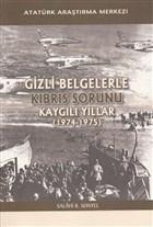 Gizli Belgelerle Kıbrıs Sorunu