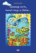 Kaplumbağa Karita, Denizatı Derya ve Ötekiler
