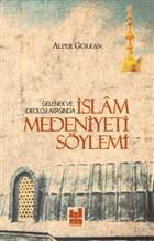 İslam Medeniyeti Söylemi