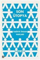 Son Ütopya: Tarihte İnsan Hakları