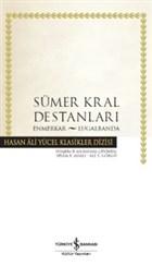 Sümer Kral Destanları (Ciltli)