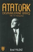 Atatürk Devrimlerine Bakış