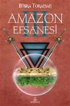 Amazon Efsanesi - Uyanış
