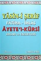 Yasin-i Şerif Fatiha- İhlas Ayet'el- Kürsi Sırları ve Faziletleri
