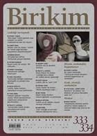 Birikim Aylık Sosyalist Kültür Dergisi Sayı: 333-334 Ocak-Şubat 2017