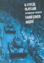 6 - 7 Eylül Olayları  Fotoğraflar - Belgeler Fahri Çoker Arşivi
