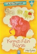 Artık Okuyorum 4: Kırmızı Filin Rüyası
