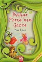 Bahar Perisi'nin Gezisi