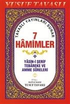 7 Hamimler (2. Hamur)