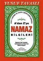 A'dan Z'ye Namaz Bilgileri (Dergi Boy) (D44)