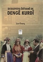 Dı Radyoya Erivane De Denge Kurdi - Erivan Radyosunda Kürt Sesi