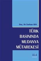 Türk Basınında Mudanya Mütarekesi