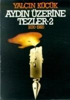 Aydın Üzerine Tezler 1830-1980 2. Kitap