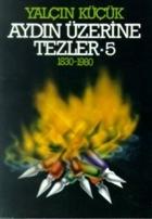 Aydın Üzerine Tezler 1830-1980 5. Kitap