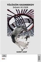 Tölögön Kasımbekov İnsan ve Eser