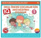 Okul Öncesi Çocuklar İçin IQ Zeka Geliştiren Oyunlar 1 (4-7 Yaş)