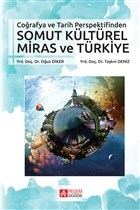 Coğrafya ve Tarih Perspektifinden Somut Kültürel Miras ve Türkiye