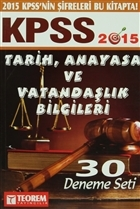2015 KPSS Tarih, Vatandaşlık ve Anayasa Bilgileri 30 Deneme Seti
