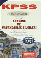 KPSS Tüm Adaylar İçin Pratik Anayasa ve Vatandaşlık Bilgileri