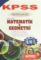 KPSS Tüm Adaylar İçin Pratik Matematik ve Geometri