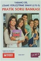Pratik Soru Bankası - Yabancı Dil Lisans Yerleştirme Sınavı (LYS-5)
