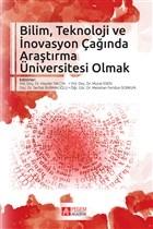 Bilim, Teknoloji İnovasyon Çağında Araştırma Üniversitesi Olmak