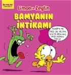 Limon ile Zeytin - Bamyanın İntikamı