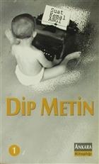 Dip Metin