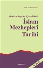 Dünden Bugüne Siyasi-İtikadi İslam Mezhepleri Tarihi