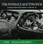 Türk Fotoğrafçıları Kütüphanesi 40 / Turkish Photographer's Library 40