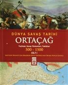 Dünya Savaş Tarihi Cilt 1: Ortaçağ 500-1500