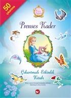 Prenses Öyküleri - Prenses Kader Çıkartmalı Etkinlik Kitabı