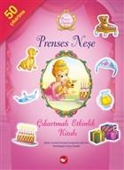 Prenses Öyküleri - Prenses Neşe Çıkartmalı Etkinlik Kitabı