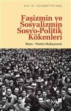 Faşizmin ve Sosyalizmin Sosyo-Politik Kökenleri