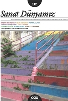 Sanat Dünyamız İki Aylık Kültür ve Sanat Dergisi Sayı: 142