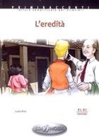 L'eredita (B1 - B2)