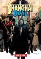 Shanghai Devil 7 : Yedi Şeytan, Vur ve Kaç