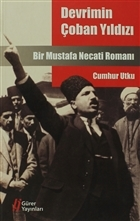 Devrimin Çoban Yıldızı Mustafa Necati
