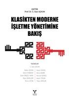 Klasikten Moderne İşletme Yönetimine Bakış