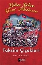Gün Gün Gezi Hatırası - Taksim Çiçekleri